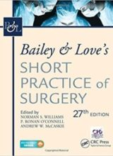 Bailey & Love's Short Practice of Surgery, 27th Edition 27th Edition 2018
