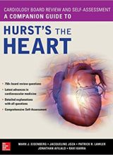 Cardiology Board Review and Self-Assessment: A Companion Guide to Hurst's the Heart 1st Edition 2019