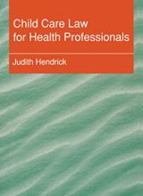 Child Care Law for Health Professionals 1st Edition 2018