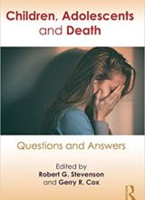 Children, Adolescents, and Death: Questions and Answers 1st Edition 2017