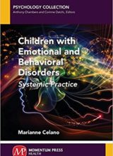 Children with Emotional and Behavioral Disorders: Systemic Practice 2018