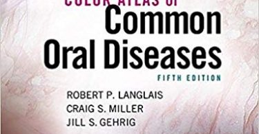 Color Atlas of Common Oral Diseases 5th Edition 2017