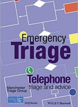 Emergency Triage Telephone Triage and Advice 1st Edition 2016
