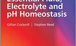 Essential Fluid, Electrolyte and pH Homeostasis 1st Edition