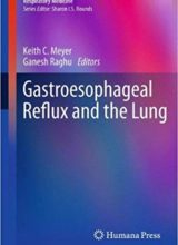 Gastroesophageal Reflux and the Lung 2013th Edition