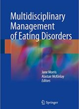 Multidisciplinary Management of Eating Disorders 1st Edition 2018