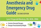 Pediatric Anesthesia and Emergency Drug Guide 2nd Edition