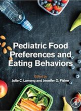 Pediatric Food Preferences and Eating Behaviors 1st Edition 2018