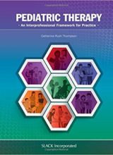 Pediatric Therapy An Interprofessional Framework for Practice 1st Edition 2018