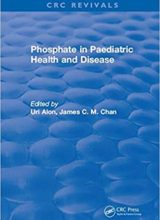Phosphate in Paediatric Health and Disease 1st Edition 2018