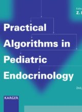 Practical Algorithms in Pediatric Endocrinology 2nd revised Edition 2007