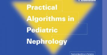 Practical Algorithms in Pediatric Nephrology 1st Edition 2008