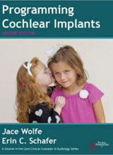 Programming Cochlear Implants 2nd Edition 2015