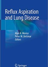 Reflux Aspiration and Lung Disease 1st Edition 2018