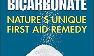 Sodium Bicarbonate Nature's Unique First Aid Remedy 1st Edition 2014