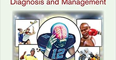 Sports-Related Concussion: Diagnosis and Management 2nd Edition 2018