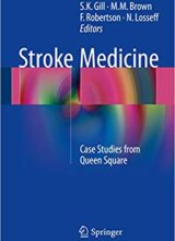 Stroke Medicine Case Studies from Queen Square 1st Edition 2015
