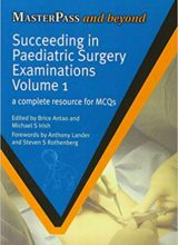 Succeeding in Paediatric Surgery Examinations Two Volume Set 1st Edition 2012