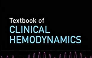 Textbook of Clinical Hemodynamics 2nd Edition 2018