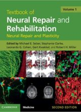 Textbook of Neural Repair and Rehabilitation: Volume 1 (Neural Repair and Plasticity) 2nd Edition 2014