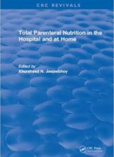 Total Parenteral Nutrition in the Hospital and at Home 1st Edition 2018