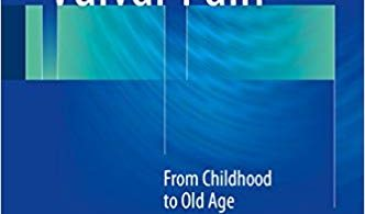 offers detailed coverage of all aspects of vulvar pain in age groups from children to the elderly