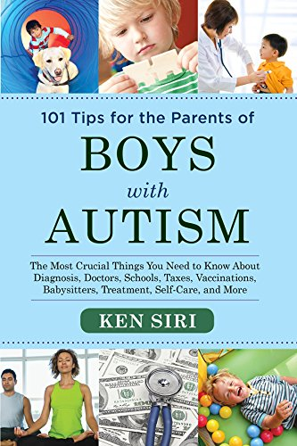 101 Tips for the Parents of Boys with Autism 2015