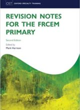 Revision Notes for the FRCEM Primary – 2nd edition