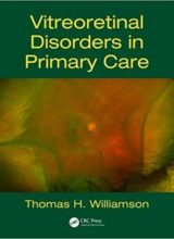 Vitreoretinal Disorders in Primary Care 1st Edition 2018