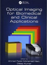 Optical Imaging for Biomedical and Clinical Applications 1st Edition 2018