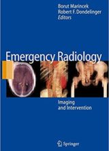Emergency Radiology: Imaging and Intervention 2007th Edition