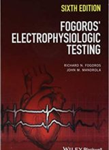 Fogoros' Electrophysiologic Testing 6th Edition 2018