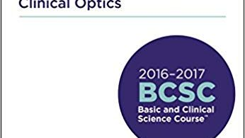 Basic and Clinical Science Course (BCSC), Section 03: Clinical Optics 2016-2017