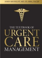Textbook of Urgent Care Management Kindle Edition 2016
