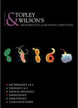 Topley and Wilson's Microbiology and Microbial Infections, 8 Volume Set 10th Edition