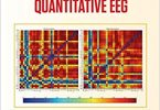 A Brief Survey of Quantitative EEG (Series in Medical Physics and Biomedical Engineering) 1st Edition 2018