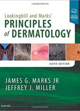 Lookingbill and Marks' Principles of Dermatology 6th Edition 2018