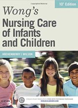 Wong's Nursing Care of Infants and Children 10th Edition 2014