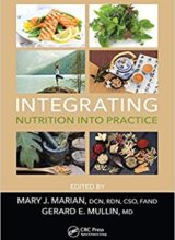Integrating Nutrition into Practice 1st Edition 2017