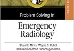 Problem Solving in Emergency Radiology 1st Edition