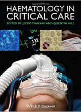 Haematology in Critical Care: A Practical Handbook 1st Edition