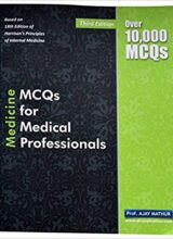 Medicine: MCQ's for Medical Professionals 3rd Edition 2013