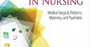 Winningham's Critical Thinking Cases in Nursing: Medical-Surgical, Pediatric, Maternity, and Psychiatric 5th Edition