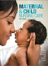 Maternal & Child Nursing Care Plus MyLab Nursing with Pearson eText -- Access Card Package (5th Edition)