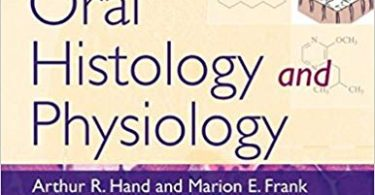 Fundamentals of Oral Histology and Physiology 1st Edition