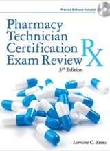 Pharmacy Technician Certification Exam Review (Delmar's Pharmacy Technician Certification Exam Review)3rd Edition