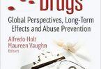 Prescription Drugs: Global Perspectives, Long-Term Effects and Abuse Prevention (Pharmacology - Research, Safety Testing and Regulation) 1st Edition