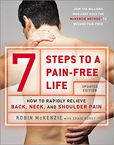 7 Steps to a Pain-Free Life: How to Rapidly Relieve Back, Neck, and Shoulder Pain 2014