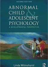 Abnormal Child and Adolescent Psychology: A Developmental Perspective 2nd Edition 2017