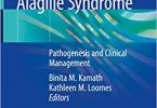 Alagille Syndrome: Pathogenesis and Clinical Management 1st Edition 2018